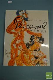 Sale 8548 - Lot 2349 - Fifty Years of Perceval Drawings, ed. K. McGregor, Bay Books,