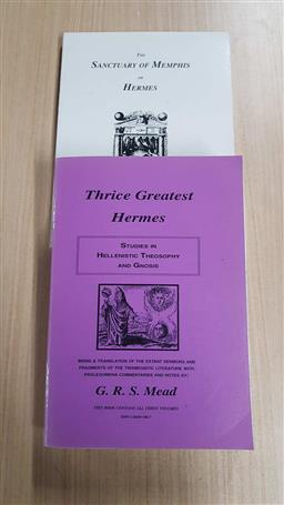 Sale 9176 - Lot 2357 - 2 Volumes: Mead, G.R.S. Thrice Greatest Hermes; Marconis, E.J. The Sanctuary of Memphis or Hermes