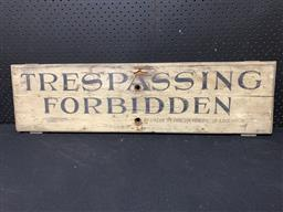 Sale 9117 - Lot 1017 - Vintage TRESSPASSING FORBIDDEN hand painted timber sign (h:24 x w:92cm)