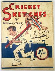 Sale 8460C - Lot 1 - Arthur Mailey Cricket Sketches. NSW Bookstall Co. Sydney 1924. Looks at the English tour of Australia 1924/1925. A little soiled, bi...