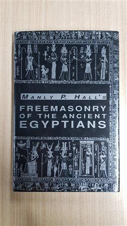 Sale 9176 - Lot 2363 - Manly P. Halls Freemasonry of the Ancient Egyptians