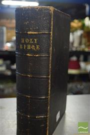 Sale 8530 - Lot 2246 - The Holy Bible Containing Old & New Testaments, pub. London, 1858