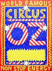 Sale 8256S - Lot 7 - Martin Sharp (1942 - 2013) - Circus Oz 93 x 69cm