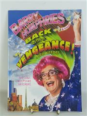 Sale 8960M - Lot 40 - Barry Humphries - Back with a Vengeance! A New Effort, Precious Keepsake Brochure Together with Tickets from the Show