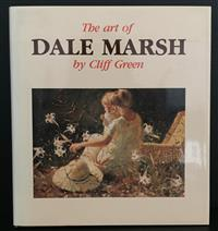 Sale 8176A - Lot 17 - The Art of Dale March  by Cliff Green. Signed by Marsh on half title page. 1981. Hardback dustjacket, colour plates, 75 pages.