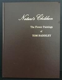 Sale 8176A - Lot 24 - Nature's Children. The Flower Paintings of Tom Baddiley. Limited edition 117 / 150 , 1986. Leather bound, 40 colour  tip-ins.