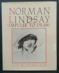 Sale 8176A - Lot 46 - Norman Lindsay   Impulse to Draw  by  Lin Bloomfield. Bay Books 1984. Hardback, dustjacket, black and white plates, 223 pages.