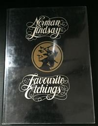 Sale 8176A - Lot 49 - Norman Lindsay  Favourite Etchings. A&R 1977. Hardback, dustjacket, 100 plates.