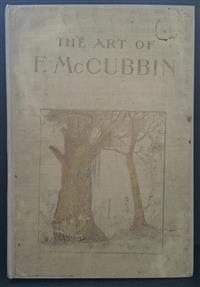 Sale 8176A - Lot 53 - Art of F. McCubbin.   Forty-five illustrations in colour and black and white. Lothian Book Publishing Company 1916. Limited edition...