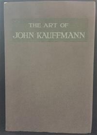 Sale 8176A - Lot 56 - Art of John Kauffmann. Twenty illustrations in half tone. Alexander McCubbin 1919. Professional restoration - new covers with book t...