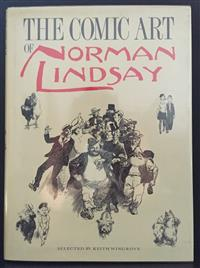 Sale 8176A - Lot 60 - Comic Art of Norman Lindsay. Selected by Kenneth Wingrove. A&R 1987. Hardback, dustjacket, black and white, 266 pages.