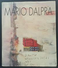Sale 8176A - Lot 63 - Mario Dalpra Catalogue. Inscribed and signed by Dalpra. 27 March 1991. Hardback, dustjacket, colour plates.