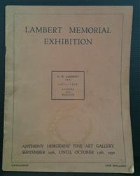 Sale 8176A - Lot 80 - Lambert Memorial Exhibition. Anthony Hordern's Fine Art Gallery. 1980. Colour plus black and white plates, 29 pages.