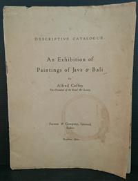 Sale 8176A - Lot 83 - Descriptive Catalogue (of) An Exhibition of Paintings of Java and Bali by Alfred Coffey. Farmer & Co. 1923. Tip-ins, cover loose, 19...
