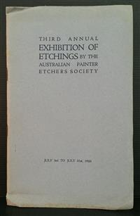 Sale 8176A - Lot 88 - Third Annual Exhibition of Etchings by the Australian Painter Etchers Society in 1923. Includes tipped in Exhibition Ticket. 19 pages