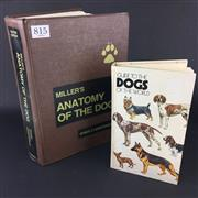 Sale 8567 - Lot 815 - Comprehensive Volume of Millers Anatomy of the Dog by Evans and Christenson, together with a publication Guide to Dogs of the Wo...