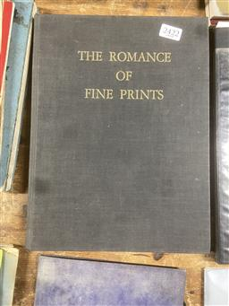 Sale 9101 - Lot 2232 - The Romance of Fine Prints, ed. Alfred Fowler, pub. Print Society, 1938, inscribed to Will Ashton plus a Will Ashton bookplate