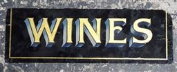 Sale 9134 - Lot 1027 - Hand painted Wines sign on glass (h:12.5 x w:38cm)