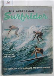 Sale 8431B - Lot 12 - The Australian Surfrider compiled by Jack Pollard, Murray 1963. Facsimile dust wrapper