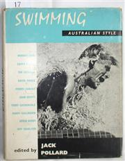 Sale 8431B - Lot 17 - Swimming Australian Style edited by Jack Pollard, Lansdowne Press, March 1963. Chapter 17 covers Riding the Waves, pages 116–122 by...