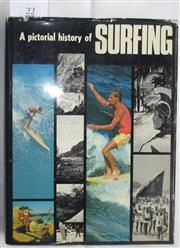 Sale 8431B - Lot 22 - A Pictorial History of Surfing by Frank Margan and Ben Finney, Paul Hamlyn 1970. Hardback with pictorial covers, 319 pages and index