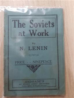 Sale 9180 - Lot 2020 - Lenin, N. The Soviets at Work, pub. Andrades, 1918