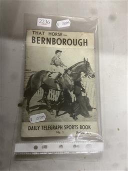 Sale 9101 - Lot 2236 - Daily Telegraph Sports Book No. 1, That Horse Bernborough, 1946