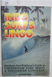 Sale 8431B - Lot 39 - Indo Surf and Lingo. Hardcore Surf Explorer's Guide to Indonesian Surf Spots and Indonesian Language by Peter Neely published in 1992