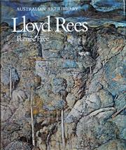 Sale 8301 - Lot 579 - Lloyd Rees (1895 - 1988) (Volumes/Exhibition Catalogues) - Australian Art Library - Lloyd Rees; Lloyd Rees - A Tribute to Sydney; Ll...