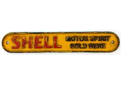 Sale 9093A - Lot 5094 - Shell Motor Spirit Sold Here Cast Iron Gate Sign (reproduction) h.5
