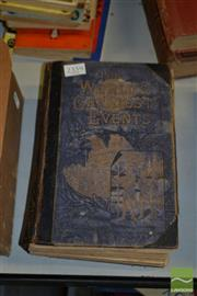 Sale 8497 - Lot 2380 - 1 Volume: H.W. Dulcken (ed) The Worlds Greatest Events Ward Lock & co, London