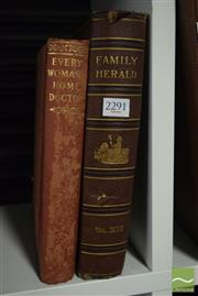 Sale 8497 - Lot 2372 - 2 Volumes: Family Herald: A Domestic Magazine Vol XCVII Family Herald Press, London & Sir W. Arbuthnot Lane (ed) Every Womans Ho...