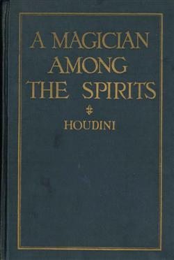 Sale 7919A - Lot 1807 - Harry Houdini A Magician Among the Spirits Signed Copy