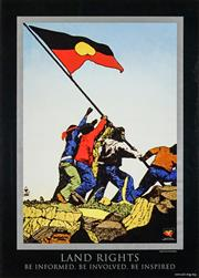 Sale 8696A - Lot 5057 - Chips MacKinolty (1954 -) - LAND RIGHTS: Be Informed, Be Involved, Be Inspired 83.5 x 59.5cm