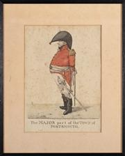 Sale 8844 - Lot 50 - Robert Dighton - A Caricature - The Major Part of the Town of Portsmouth