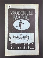 Sale 8539M - Lot 153 - David J. Lustig (La Vellma), Vaudeville Magic. Somerville: R. W. Doige, 1920. Second revised and enlarged edition. 30 pages