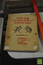 Sale 8407T - Lot 2368 - Childrens Book (1) The Old Nursery Rhymes Illustrated by Lawson Wood