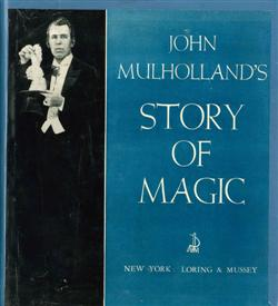 Sale 7919A - Lot 1828 - Mulholland, 3 Volumes & The Sphinx: Golden Jubilee Book of Magic All with Authors Signature & Inscription to E.A Dearn & Another