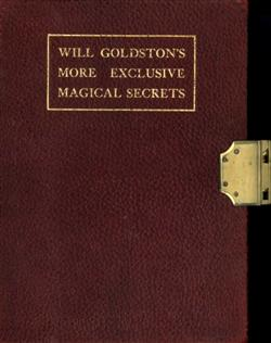 Sale 7919A - Lot 1817 - Will Goldston More Exclusive Magical Secrets with Signature