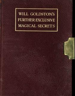 Sale 7919A - Lot 1818 - Will Goldston Further Exclusive Magical Secrets with Signature