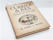 Sale 8822B - Lot 772 - Peters, Harry T. Currier & Ives Printmakers to the American Peoplr, pub. Doubleday, Dpran & Co., NY, 1943