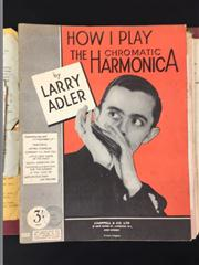 Sale 8539M - Lot 185 - How I Play the Chromatic Harmonica by Larry Adler, 1936, with Now You Can Succeed at Music Course for Harmonica. Bound in folder...