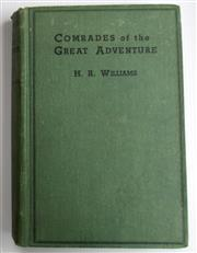 Sale 8639 - Lot 23 - Comrades of the Great Adventure, by H R Williams, published by Angus and Robertson Sydney 1925.