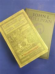 Sale 8450S - Lot 754 - Sullivan - a good copy of John L Sullivan by Dibble (Boston 1925); t/w Boxers and Their Battles by Thormanby 1900