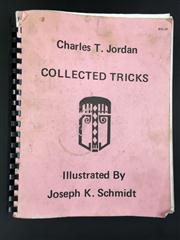 Sale 8539M - Lot 192 - Charles T. Jordan, Collected Tricks. New Jersey: Karl Fulves, 1975. 273 pages