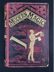 Sale 8539M - Lot 7 - Professor Hoffmann (Angelo Lewis), 'Modern Magic: A Practical Treatise on the Art of Conjuring'. London: Routledge, 1877. 2nd edn.,..
