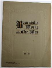 Sale 8639 - Lot 40 - Bournville Works and the Great War 1914-19, a Special Number of the Bournville Magazine, published by Cadbury Brothers.
