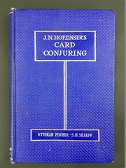 Sale 8539M - Lot 11 - Ottokar Fischer, J. N. Hofzinsers Card Conjuring. First Edition. London: George Johnson, 1931. Excellent, near mint condition. Vi...