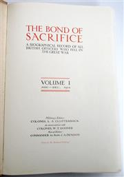 Sale 8639 - Lot 42 - The Bond of Sacrifice, a Biographical Record of All British Officers who fell in the Great War Volume 1 August - December 1914 (only...