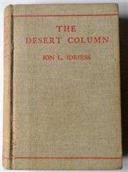 Sale 8639 - Lot 45 - The Desert Column, Leaves from the diary of an Australian Trooper in Gallipoli Sinai and Palestine, by Ion L Idriess, published by A...